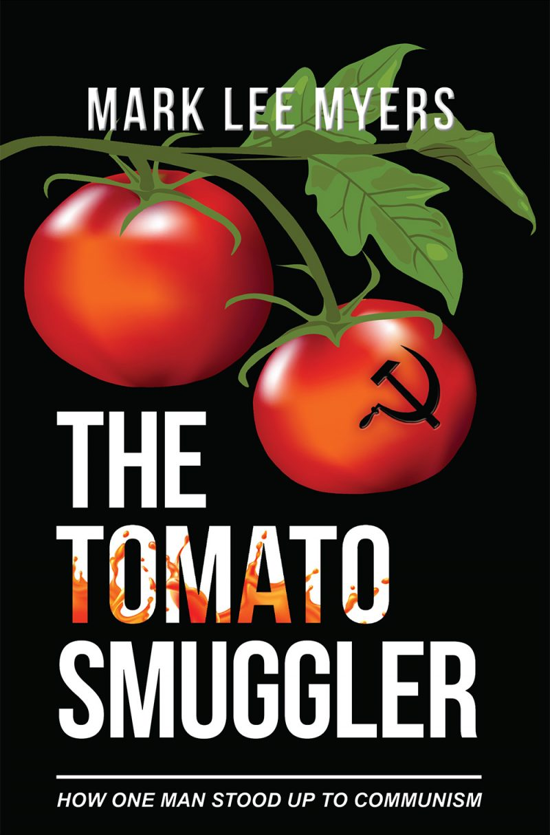 The Tomato Smuggler by Mark Lee Myers